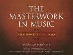 The Masterwork in Music : 1926 Volume 2 - Heinrich Schenker