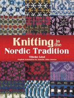 Knitting in the Nordic Tradition - Vibeke Lind