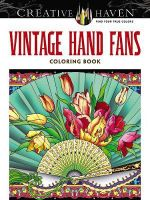 Creative Haven Vintage Hand Fans Coloring Book - Marty Noble