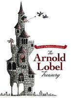 The Arnold Lobel Treasury - Arnold Lobel