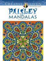 Creative Haven Paisley Mandala Coloring Book : Creative Haven Coloring Books - Shala Kerrigan