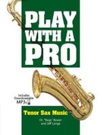 Bower Bugs & Lange Jeff Play with A Pro Tsax Bk/Audio Online - Dr Bugs Bower