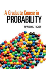 A Graduate Course in Probability - Howard G. Tucker
