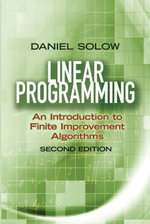 Linear Programming : An Introduction to Finite Improvement Algorithms: Second Edition - Daniel Solow
