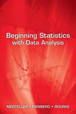 Beginning Statistics with Data Analysis - Frederick Mosteller