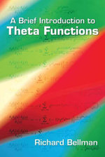 A Brief Introduction to Theta Functions - Richard Bellman