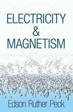 Electricity and Magnetism - Edson Ruther Peck