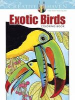 Creative Haven Exotic Birds Coloring Book - Ruth Soffer
