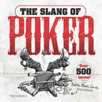 The Slang of Poker - Tom Dalzell