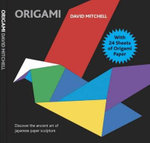 Origami : With 24 Sheets of Origami Paper - David Mitchell