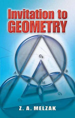 Invitation to Geometry - Z. A. Melzak