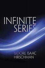Infinite Series - Isidore Isaac Hirschman