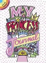 My Princess Mini-Journal - Diana Zourelias