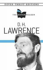 D. H. Lawrence the Dover Reader : Dover Thrift Editions - D. H. Lawrence