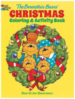 The Berenstain Bears' Christmas Coloring and Activity Book - Jan Berenstain