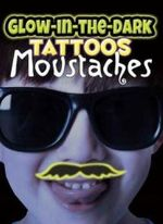 Glow-in-the-Dark Tattoos Moustaches - Dover
