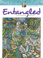 Creative Haven Entangled Coloring Book : Creative Haven Coloring Books - Angela Porter