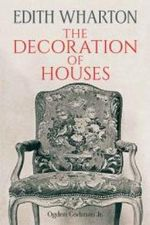 The Decoration of Houses : Dover Architecture - Edith Wharton