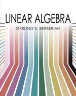 Linear Algebra - Sterling K. Berberian