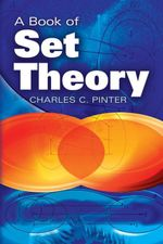 A Book of Set Theory - Charles C Pinter