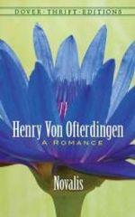 Henry von Ofterdingen : A Romance - Novalis