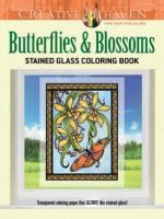Creative Haven Butterflies and Blossoms Stained Glass Coloring Book - Carol Schmidt