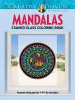 Creative Haven Mandalas Stained Glass Coloring Book - Marty Noble