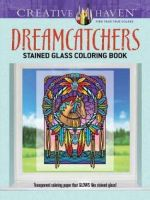Creative Haven Dreamcatchers Stained Glass Coloring Book - Marty Noble