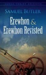 Erewhon and Erewhon Revisited : Dover Thrift Editions - Samuel Butler