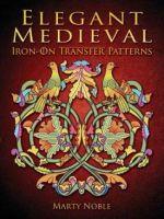 Elegant Medieval Iron-on Transfer Patterns : Dover Iron-On Transfer Patterns - Marty Noble