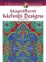 Creative Haven Magnificent Mehndi Designs : Creative Haven Coloring Books - Marty Noble