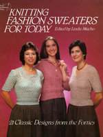 Knitting Fashion Sweaters for Today - Linda Macho