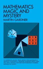 Mathematics, Magic and Mystery - Martin Gardner