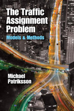 The Traffic Assignment Problem : Models and Methods - Michael Patriksson