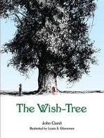 The Wish-Tree - John Ciardi