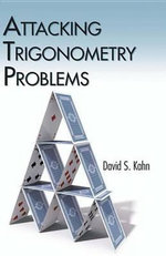 Attacking Trigonometry Problems : Dover Books on Mathematics - David S. Kahn