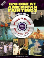 120 Great American Paintings : Dover Electronic Clip Art - Dover Publications Inc