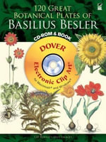 120 Great Botanical Plates of Basilius Besler - Dover Publications Inc
