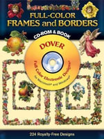 Full-Color Frames and Borders : Dover Electronic Clip Art - Dover Publications Inc