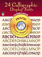 24 Calligraphic Display Fonts : Electronic Display Fonts for Macintosh and Windows - Dover Publications Inc