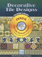 Decorative Tile Designs with CDROM : Dover Electronic Clip Art - Dover Publications Inc