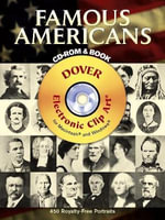 Famous Americans : 450 Portraits from Colonial Times to 1900 - Dover Publications Inc