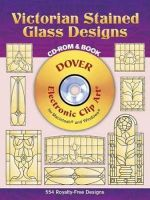 Victorian Stained Glass Designs : Dover Electronic Clip Art - Hywel G. Harris