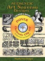 Authentic Art Nouveau Designs : Dover Electronic Clip Art - Dan X. Solo