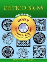 Celtic Designs : 96 Different Copyright-Free Designs - Mallory Pearce