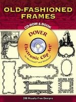 Old Fashioned Frames : Dover Electronic Clip Art - Clip Art