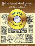 Old-Fashioned Floral Designs : Dover Electronic Clip Art - Dover Publications