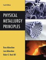 Physical Metallurgy Principles - Reza Abbaschian