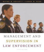 Management and Supervision in Law Enforcement : Theory and Practice - Wayne W. Bennett