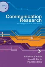 Communication Research : Strategies and Sources - Rebecca B Rubin
